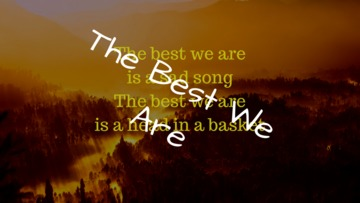 The Best We Are, by Eye Write Daily on OurStage