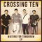 Confidence, by Crossing Ten on OurStage