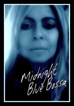 Midnight Blue Bossa, by Vocalatti on OurStage