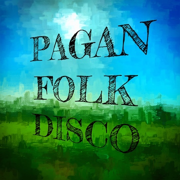 Pagan Folk Disco, by Dead Vulture on OurStage