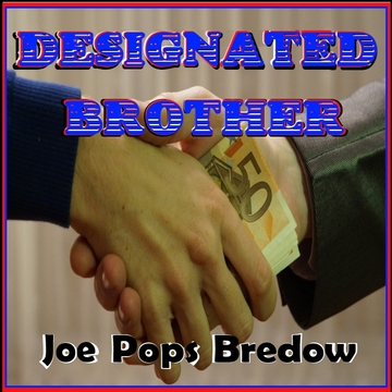 """Designated Brother, by Joe """"Pops"""" Bredow on OurStage"""