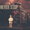 Never Stop, by Kennedy Nöel on OurStage
