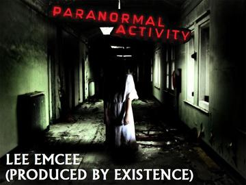 Paranormal Activity, by Lee EmCee on OurStage
