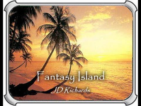 Fantasy Island, by JD Richards on OurStage