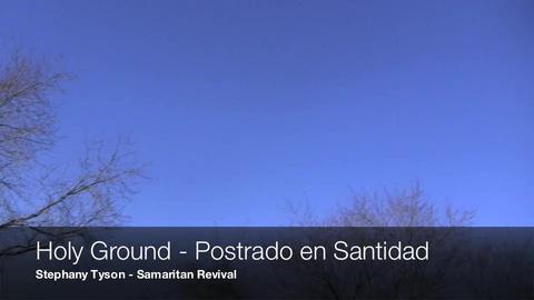 Holy Ground - Postrado en Santidad, by Samaritan Revival on OurStage
