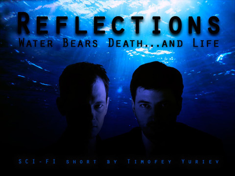 "Mystery: ""Reflections"" - Water Bears Death...and Life, by yurievtv on OurStage"