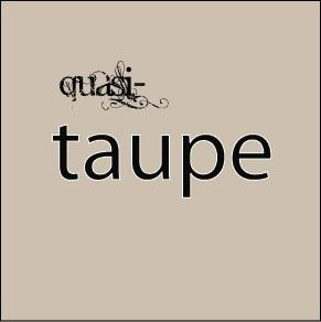 Quasi Taupe, by MatchBook-Auto on OurStage
