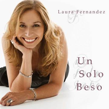 Un Solo Beso, by Laura Fernandez on OurStage