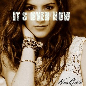It's Over Now, by Nora Eckler on OurStage