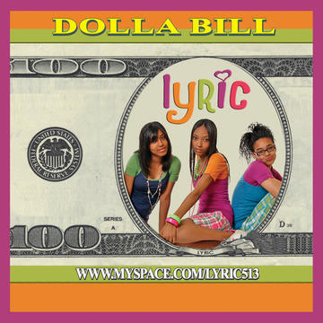 Dolla Bill, by lyric513 on OurStage