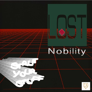When it Goes, by Lost Nobility on OurStage