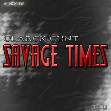 Clarck Cunt - The Great Hunger [Promo] , by Clarck C on OurStage