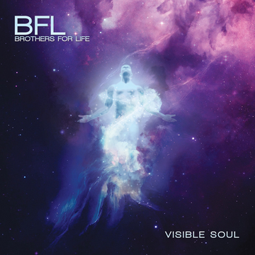 Visible Soul, by BFL- Brothers for Life on OurStage