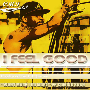 I Feel Good, by Chi on OurStage