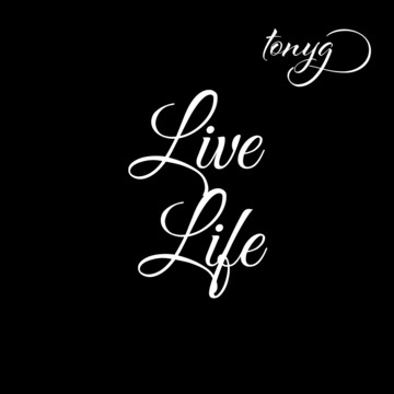 Life Life (prod.by Anno Domini), by Tonyg on OurStage