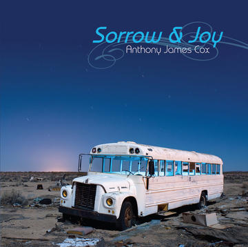 Sorrow and Joy, by Anthony James Cox on OurStage