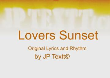 Lovers Sunset©JP Textt, by JP Textt© on OurStage