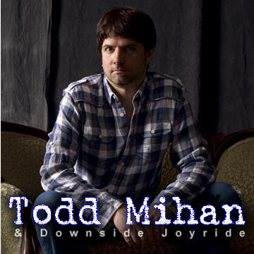Cards, by Todd Mihan & Downside Joyride on OurStage