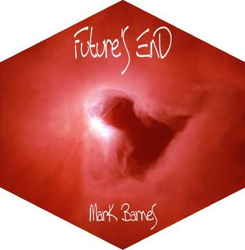 Future's End, by Mark Barnes on OurStage