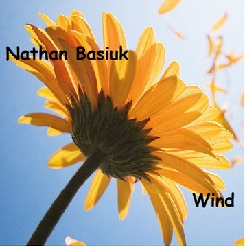 Wind, by Nathan Basiuk on OurStage