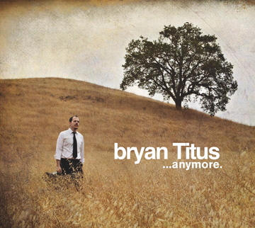 When It Comes To Love, by bryan TITUS on OurStage