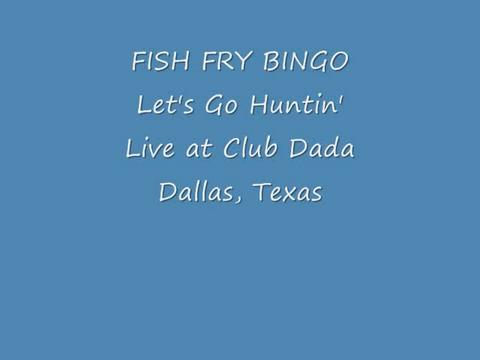 Let's Go Huntin', by FISH FRY BINGO on OurStage