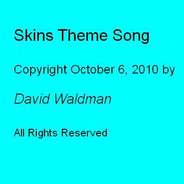 Skins Theme Song, by David Waldman on OurStage