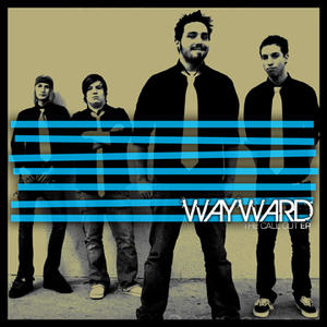 The Call Out, by Wayward on OurStage