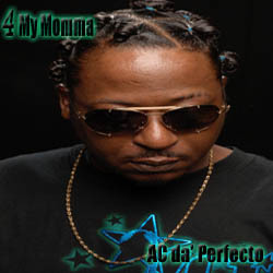 4 My Momma, by Perfectoz1 on OurStage