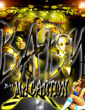 BABY, by MR! Caution on OurStage