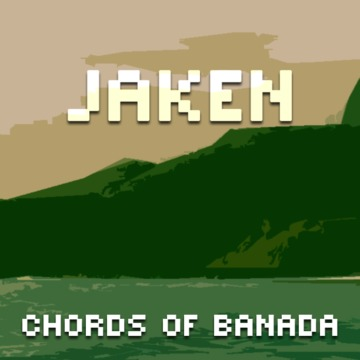 Chords of Banada, by JAKEN on OurStage