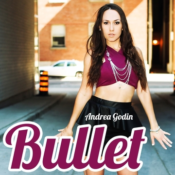 Bullet, by Andrea Godin on OurStage