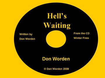 Hell's Waiting, by Don Worden on OurStage