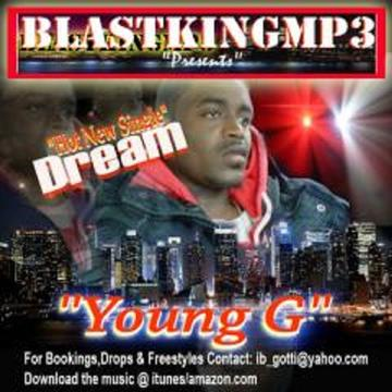 Dream, by Young G aka G_Hustle on OurStage