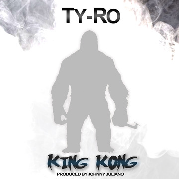 King Kong, by Ty-Ro on OurStage