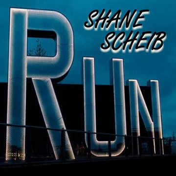 Run!(Single), by Shane Scheib on OurStage