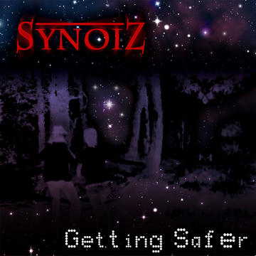 Getting Safer (Radio Mix), by Synoiz on OurStage