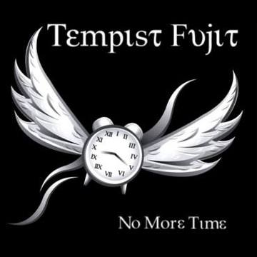 NO MORE TIME, by TEMPIST FUJIT on OurStage