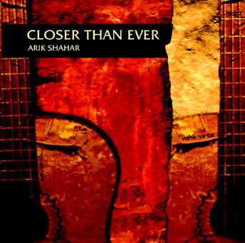 Closer Than Ever, by Arik shahar on OurStage