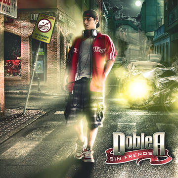 Sin Frenos, by Doble-A on OurStage