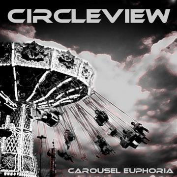 Carousel Euphoria, by CircleView on OurStage