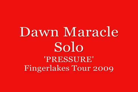 Dawn Maracle Solo PRESSURE, by Dawn Maracle on OurStage