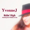 Ridin' High, by Yvonne J on OurStage