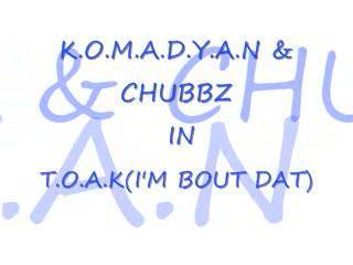 T.O.A.K, by KOMADYAN on OurStage