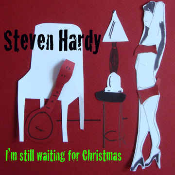 I'm Still Waiting for Christmas, by Steven Hardy on OurStage