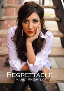 Regrettble, by Marey Knightly on OurStage