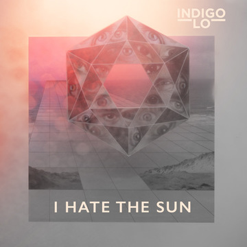 I Hate The Sun, by Indigo Lo on OurStage