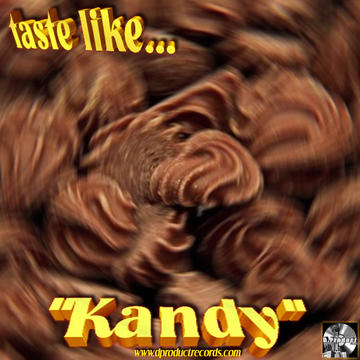 Taste Like Kandy, by Perfectoz1 on OurStage