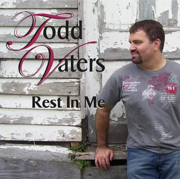 Rest In Me, by Todd Vaters on OurStage