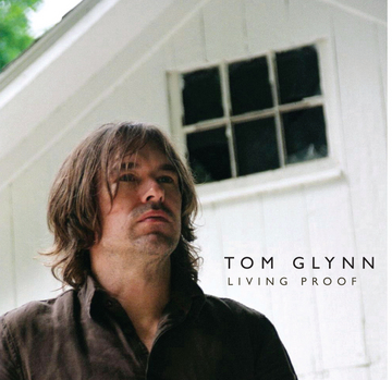 Living Proof, by Tom Glynn on OurStage